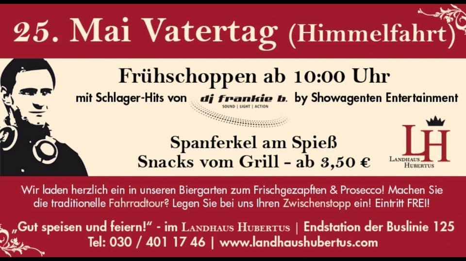 Vatertag im Landhaus Hubertus mit DJ Frankie b.