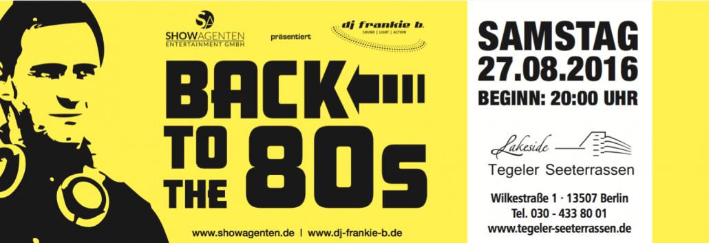 BACK TO THE 80s - Die 80er Jahre Party mit DJ FRANKIE B.